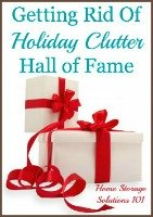 getting rid of holiday clutter hall of fame