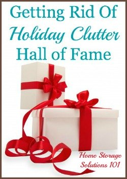 Getting rid of holiday and Christmas clutter: list of ideas of things to declutter plus examples of what people have tossed {on Home Storage Solutions 101}