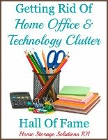getting rid of hoe office and technology clutter hall of fame