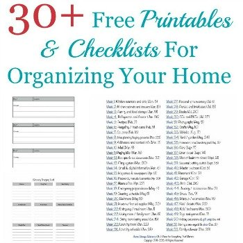 30+ Free Printables & Checklists For Organizing Your Home