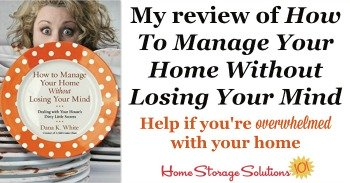 My review of How To Manage Your Home Without Losing Your Mind