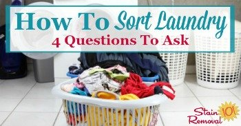 How to sort laundry: 4 questions to ask