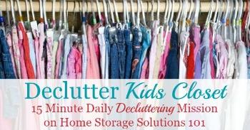 Declutter kids closet