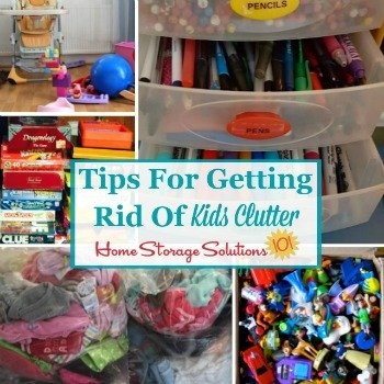 Tips for getting rid of kids clutter