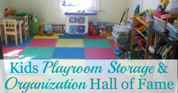 Kids Playroom storage and organization hall of fame