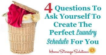 4 questions to ask yourself to create the perfect laundry schedule for you