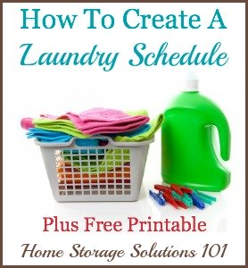 How to create a laundry schedule that works for you, includes a free printable laundry schedule chart you can fill out {on Home Storage Solutions 101}