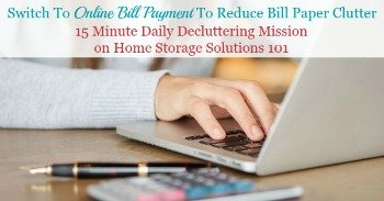 Switch to online bill payment to reduce bill paper clutter