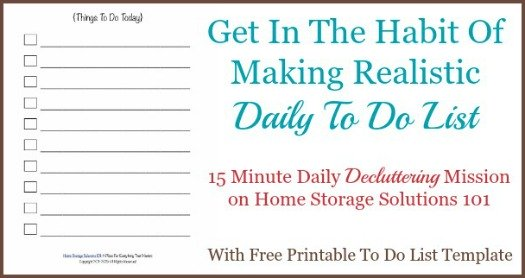 Get in the habit of making a realistic daily to do list {a #Declutter365 mission on Home Storage Solutions, which includes a free printable to do list}