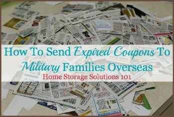 Practical tips for how to send expired coupons to military families living overseas {on Home Storage Solutions 101}