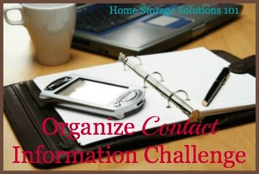 Organize Contact Information Challenge {part of the 52 Week Organized Home Challenge on Home Storage Soultions 101}