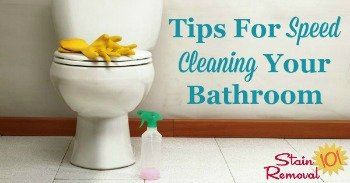 Tips fpr speed cleaning your bathroom