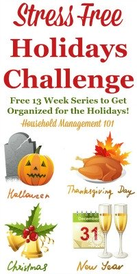 Stress free holidays challenge: 13 week series to get organized for the holidays