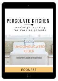 Uncomplicated Kitchen eCourse