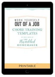 Work Yourself Out of a Job Household Chore Templates & Checklists
