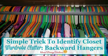 simple trick to identify closet wardrobe clutter: backward hangers