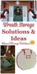 Wreath Storage Solutions & Ideas