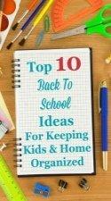 Top 10 Back To School Ideas