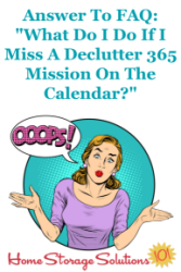 What Do I Do If I Miss A Declutter 365 Mission On The Calendar