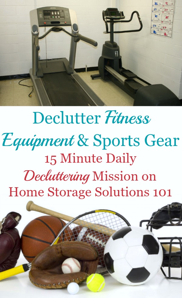 How to #declutter fitness equipment and sports gear from your home, plus ideas of what to do with it once you've decided to get rid of it {#Declutter365 mission on Home Storage Solutions 101} #Decluttering
