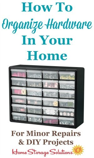 How to organize hardware, such as screws, nail, nuts and bolts, and similar items, in your home tool box for use in minor repairs and DIY projects {on Home Storage Solutions 101}