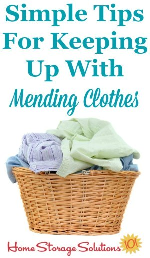 Create Mending Basket {Plus How To Keep Up With Mending ...