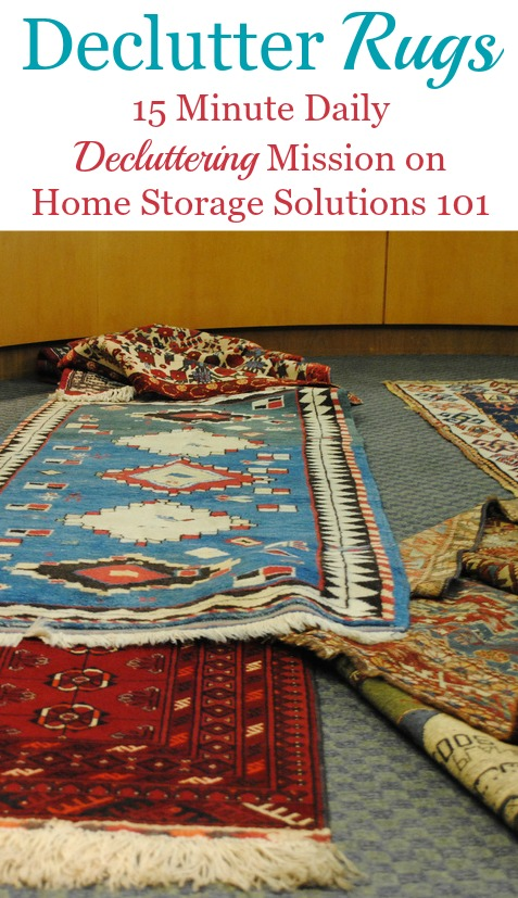 How to declutter rugs and floor mats, and similar floor coverings throughout your home, plus tips for making the rugs you do keep safer for your family in the future, from tripping and slipping hazards {on Home Storage Solutions 101}