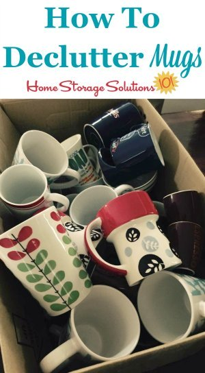 How to declutter coffee mugs and cups {one of the #Declutter365 missions on Home Storage Solutions 101}
