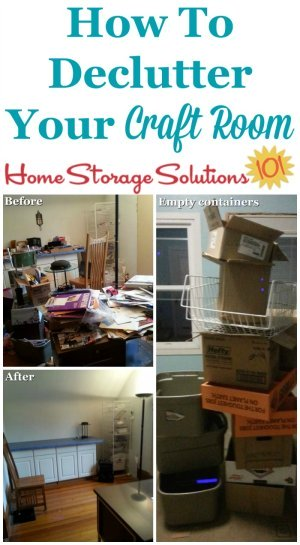 How to #declutter your craft room, with instructions to help you not be overwhelmed by the process, and to help you get rid of both clutter and even excess storage containers {on Home Storage Solutions 101} #CraftRoomOrganization #Decluttering