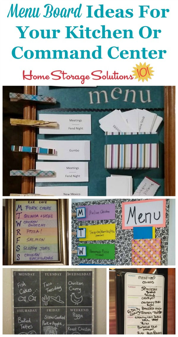 Lots of real life ideas for menu boards, to display what is for dinner for the coming week, to keep your family from needing to ask, 'what's for dinner?' {on Home Storage Solutions 101}