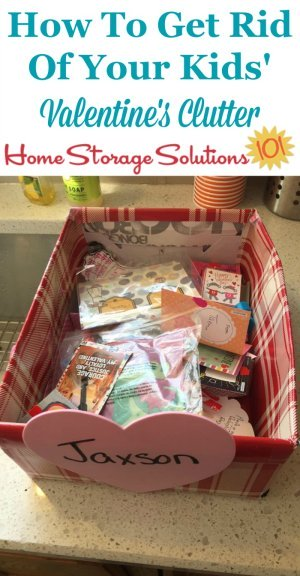 How to get rid of your kids' Valentine's #clutter after Valentine's Day {on Home Storage Solutions 101} #Declutter #ValentinesDay