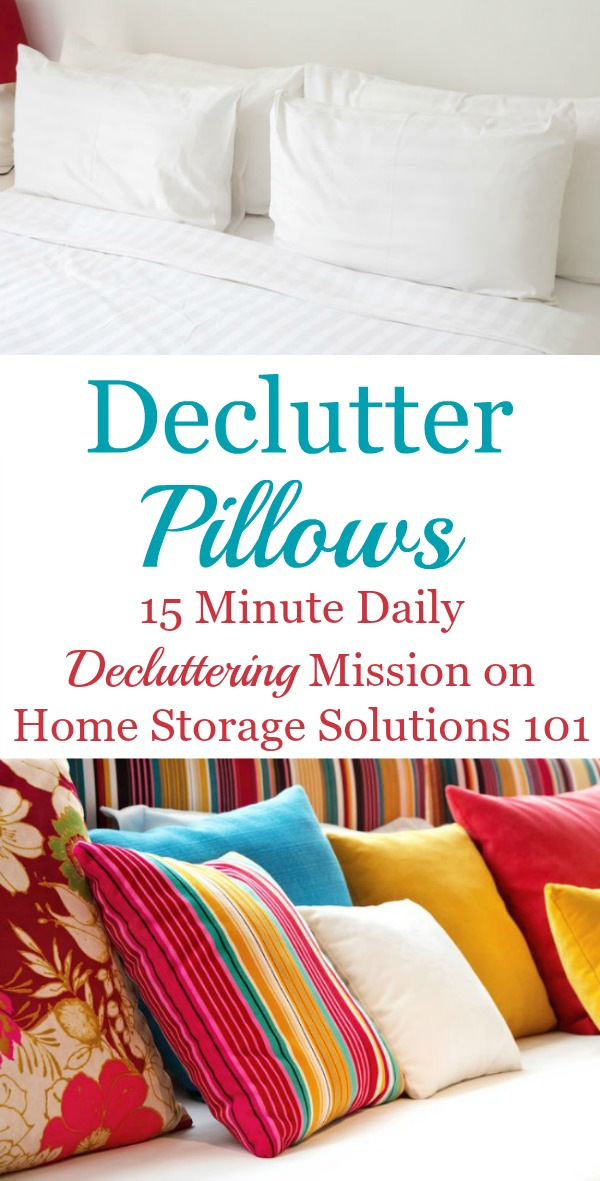 How to declutter pillows, including both ones used in your bed and also decorative pillows around the home, plus tips for what to do with excess pillows {on Home Storage Solutions 101}
