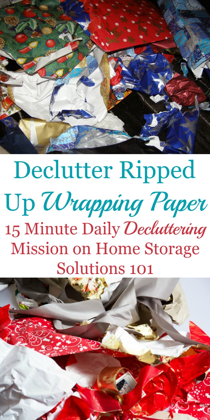 Declutter ripped wrapping paper from your home after opening presents on Christmas, as your daily decluttering mission {on Home Storage Solutions 101, part of the #Declutter365 missions} #ChristmasClutter #ChristmasOrganizing
