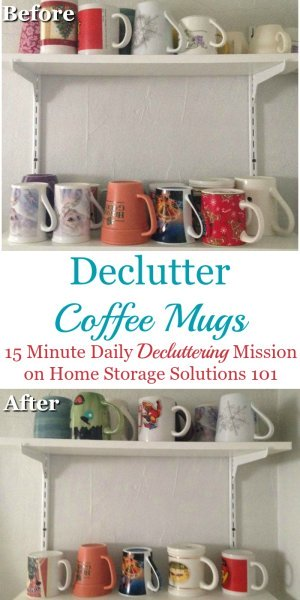 How to #declutter coffee mugs, including a formula to figure out how many mugs you actually need versus which are extra {a #Declutter365 mission on Home Storage Solutions 101} #Decluttering