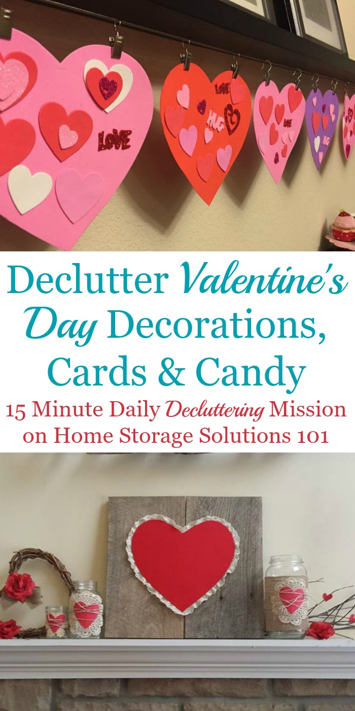 How to #declutter your Valentines's stuff, including decorations, candy, cards, flowers and more {a #Declutter365 mission on Home Storage Solutions 101} #decluttering