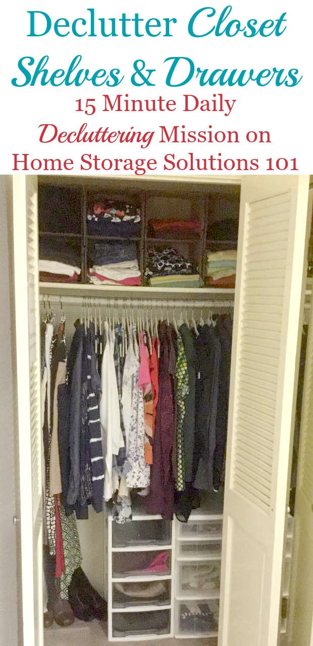 How to declutter closet shelves and drawers so you don't get overwhelmed, plus lots of before and after pictures from readers who've already done this mission to get you inspired and ready to clean out your own closet {a #Declutter365 mission on Home Storage Solutions 101} #DeclutterCloset #DeclutteringCloset