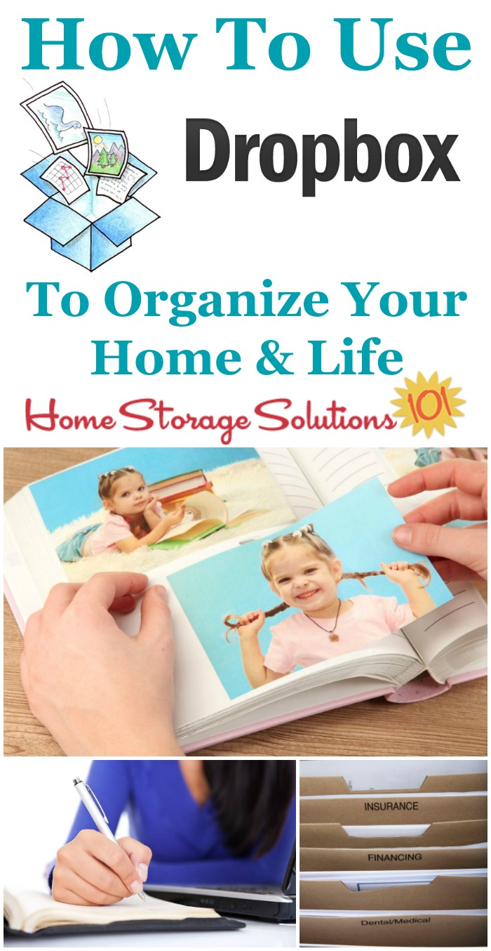 Ideas for how to use Dropbox to organize your home and life, including photos, papers, recipes and more {on Home Storage Solutions 101}