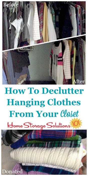 How to declutter hanging clothes from your closet, including why you should do it, plus before and after photos from readers to get you inspired to tackle this task yourself {part of the Declutter 365 missions on Home Storage Solutions 101}
