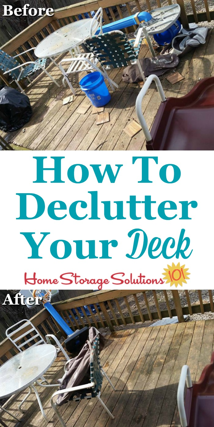 How to declutter your deck so that you can clear the clutter and enjoy this outdoor space {on Home Storage Solutions 101}