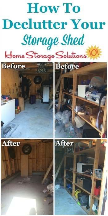 How to declutter your storage shed, with tips and instructions and before and after photos from readers who've already done this #Declutter365 mission {on Home Storage Solutions 101}