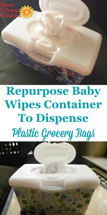 Upcycle or repurpose a baby wipes container to make a plastic shopping bag dispenser for your kitchen, bathroom, or other places in your home or car {featured on Home Storage Solutions 101} #Repurposed #KitchenOrganization #OrganizingTips