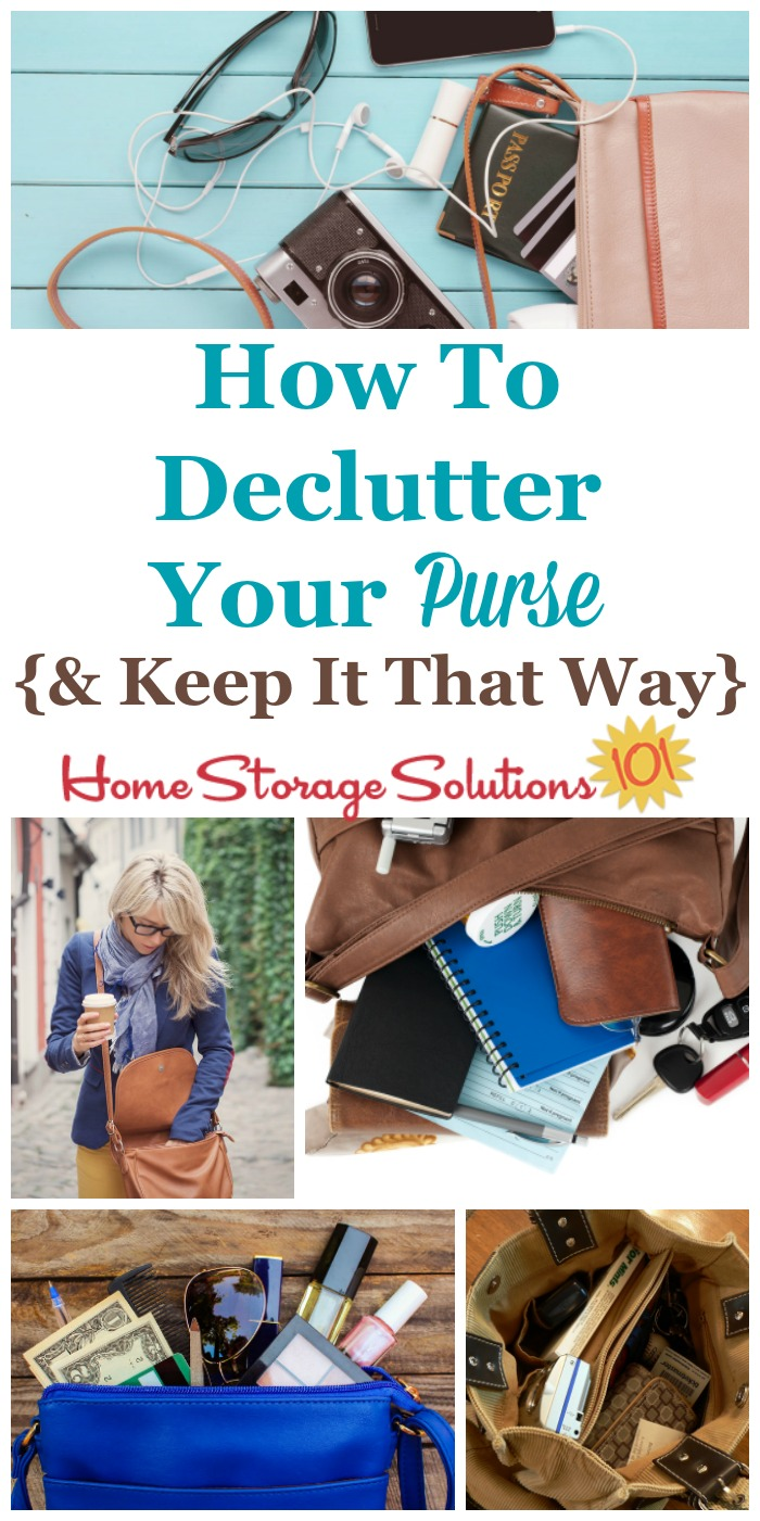How to #declutter your purse and then get in the habit of keeping it uncluttered from now on {on Home Storage Solutions 101} #Decluttering #ClutterControl
