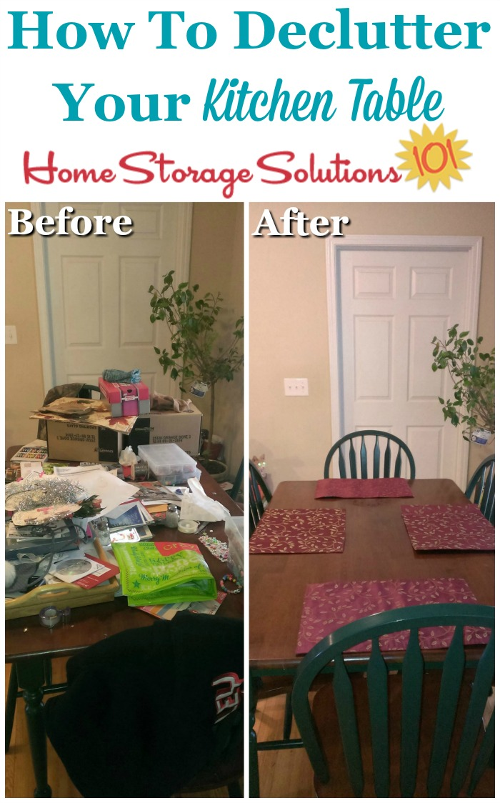 How to declutter your kitchen table, and then make it a habit so it stays clear {a #Declutter365 mission on Home Storage Solutions 101} #Decluttering #KitchenOrganization