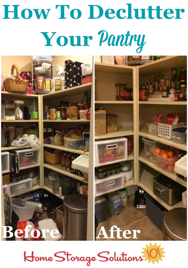 How to declutter your pantry without making a huger mess or getting overwhelmed, with step by step instructions {on Home Storage Solutions 101}