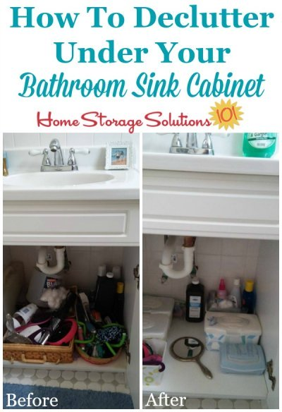 How to declutter under your bathroom sink cabinet, removing clutter and adding containers to organize what's left. Includes lots of before and after photos from readers who've done this #Declutter365 mission {on Home Storage Solutions 101}