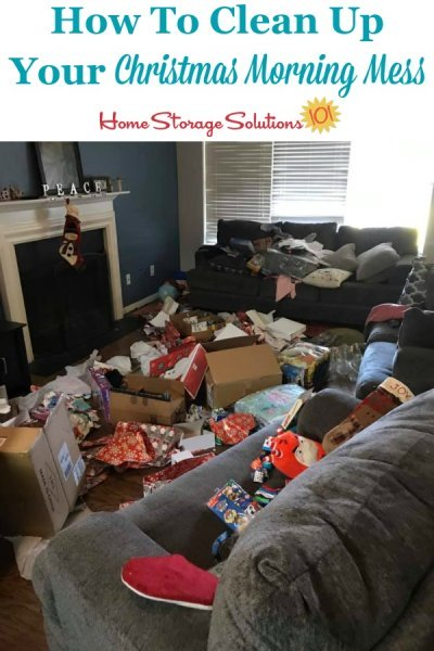How to clean up your Christmas morning mess, and still enjoy the day with your family {on Home Storage Solutions 101} #ChristmasMess #ChristmasOrganization #ChristmasDay