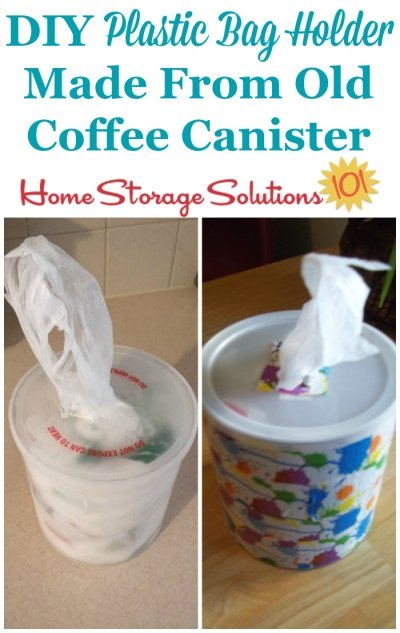 Repurpose an old coffee canister or similarly shaped plastic container and use it as a DIY plastic shopping bag dispenser {featured on Home Storage Solutions 101} #Repurposing #KitchenOrganization #OrganizingHacks