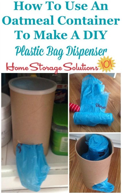 How to make a DIY plastic bag dispenser from an old oatmeal container {featured on Home Storage Solutions 101} #Upcycling #KitchenOrganization #HomeOrganization