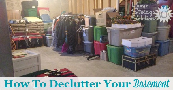 How to declutter your basement with step by step instructions to make it less overwhelming, and also so you don't make a huge mess in the process {on Home Storage Solutions 101}