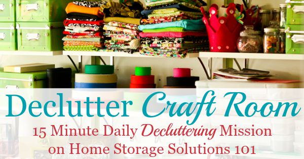 How to #declutter your craft room, plus before and after pictures from readers who've done this challenge for inspiration and encouragement {part of the #Declutter365 missions on Home Storage Solutions 101} #CraftRoomOrganization
